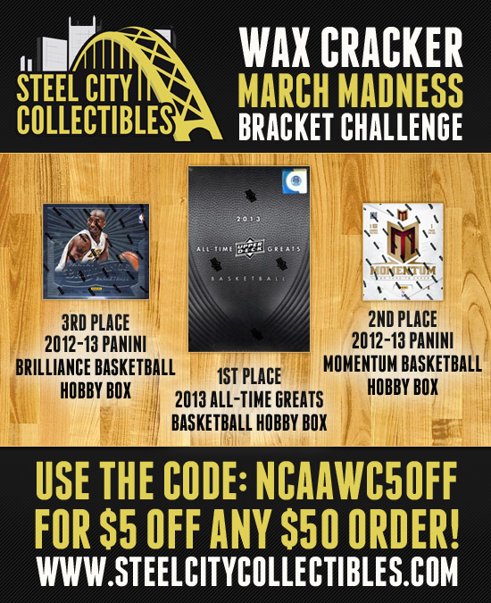 Wax Cracker/ Steel City Collectibles Bracket Challenge with Prizes!